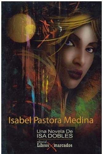 9789806933217: Isabel Pastora Medina