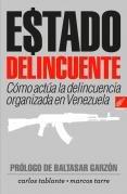 9789807212298: Estado Delincuente