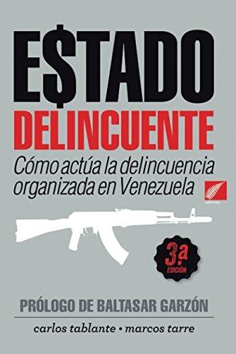 9789807212717: ESTADO DELINCUENTE