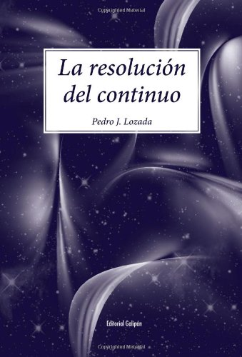 9789807478007: La resolución del continuo (Spanish Edition)