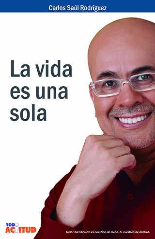 9789807499019: La Vida Es Una Sola