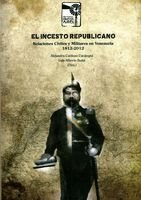 El Incesto Republicano: Alejandro Cardozo Uzcátegui;