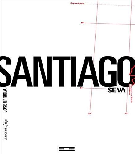9789807643078: Santiago se va