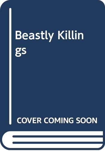 9789810009311: Beastly Killings