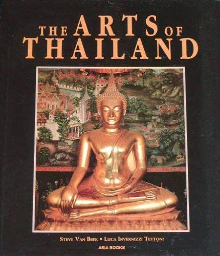 9789810019297: The Arts of Thailand