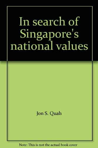 In search of Singapore's national values: unknown