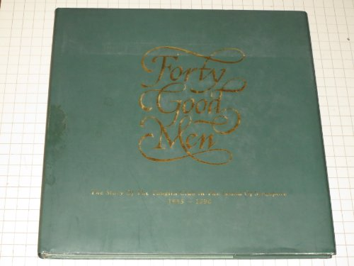 Forty Good Men the story of the Tanglin Club in the island of Singaplore 1865-1990