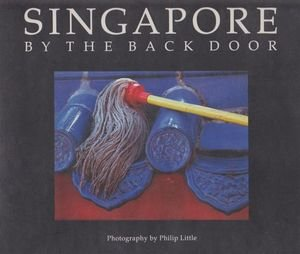 9789810031169: Singapore - By The Back Door