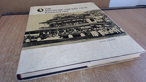 9789810045814: The Singapore Cricket Club established 1852