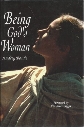 Being God's Woman: Bowie, Audrey