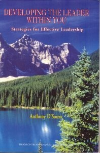 Developing the Leader Within You: Strategies for Effective Leadership: D'Souza, Anthony