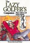 9789810063856: The Lazy Golfer's Companion