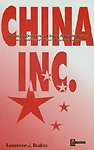 9789810066055: China Inc.: A Concise Overview of China's Power Structure and Profiles of China's Leaders Today