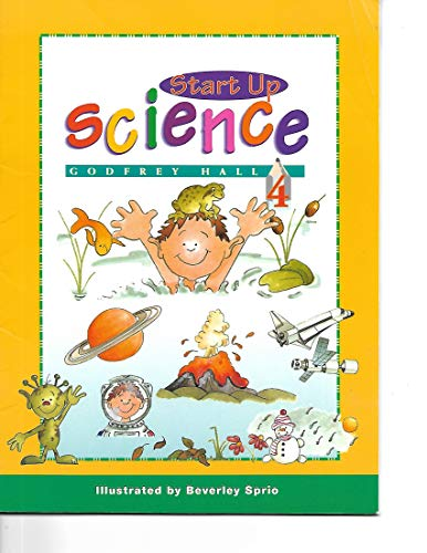 9789810106638: Start up Science Book 4