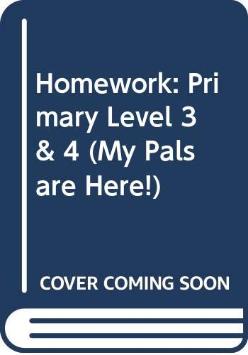 9789810113773: Homework: Primary Level 3 & 4 (My Pals are Here!)