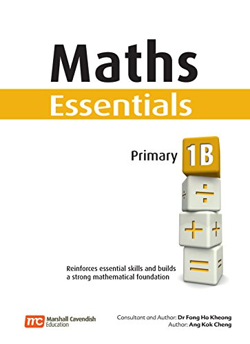 Maths Essentials Primary, 1B: Kheong, Dr. Fong