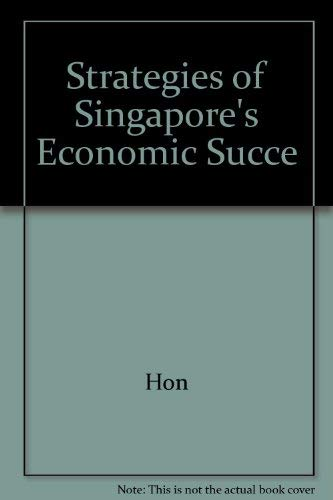 9789810123307: Strategies of Singapore's Economic Success