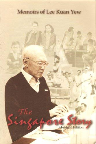 The Singapore Story Abridged Edition: Lee Kuan Yew