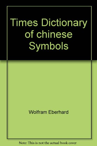 9789810137182: Times Dictionary of chinese Symbols