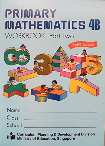 9789810157326: Primary Mathematics 4B Workbook Part Two (Singapre Math Series)