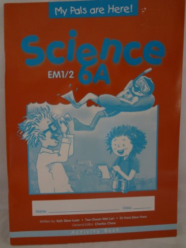 9789810184285: Activity Book (My Pals Are Here Science, 6A)