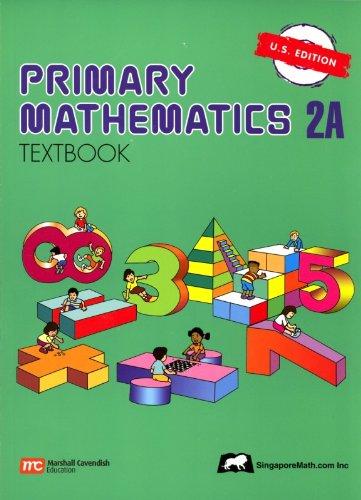 Primary Mathematics 2A Textbook (U.S. Edition) [Singapore: Dr. Kho Tek