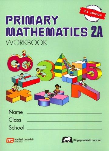 Primary Mathematics 2A Workbook U.S. edition: Dr. Kho Tek Hong
