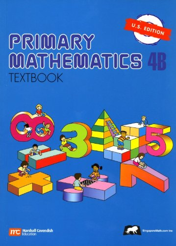 Primary Mathematics, 4B: Textbook: Singapore Ministry of