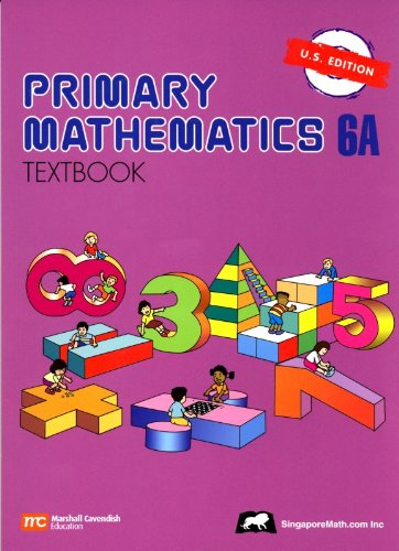 Primary Mathematics 6A Textbook U.S. Edition: NA