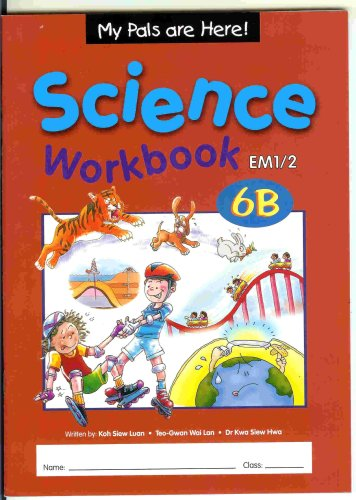 My Pals Are Here! Science Workbook 6b: Koh Siew Luan