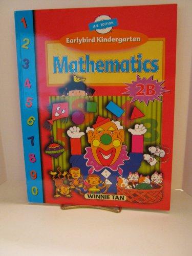 9789810186012: Earlybird Kindergarten: Mathematics: 2B (Singapore Math)