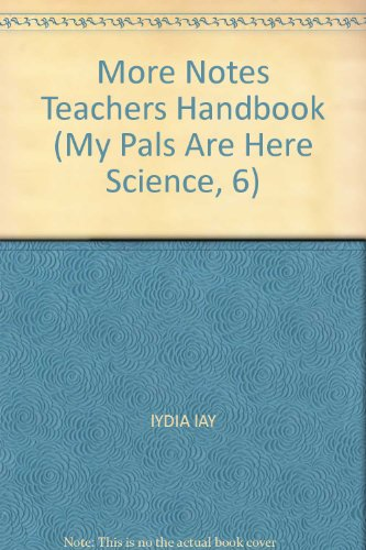 9789810194956: More Notes Teachers Handbook (My Pals Are Here Science, 6)