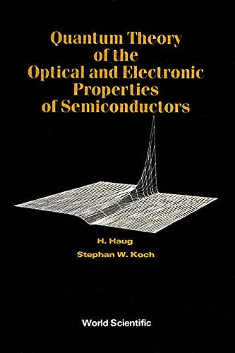 9789810200244: Quantum Theory of the Optical and Electronic Properties of Semiconductors