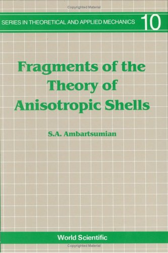 Fragments of the Theory of Anisotropic Shells (Series in Theoretical and Applied Mechanics): ...