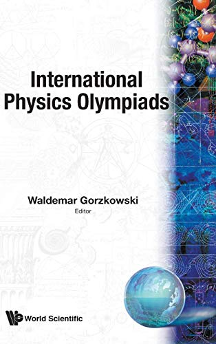 9789810201074: 001: International Physics Olympiads: Collected Questions and Answers