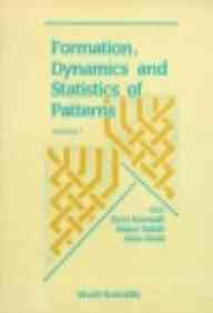 9789810201708: 001: Formation, Dynamics and Statistics of Patterns