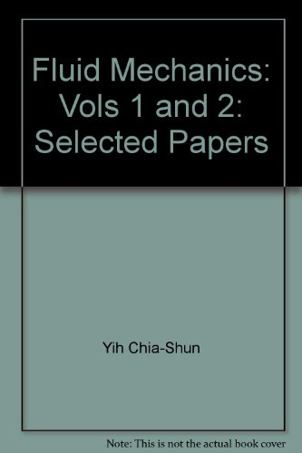 9789810202521: Fluid Mechanics: Vols 1 and 2: Selected Papers