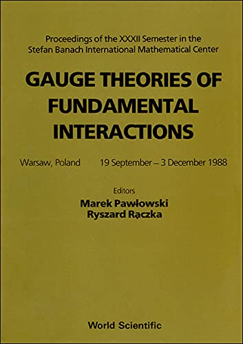Gauge Theories of Fundamental Interactions: Proceedings: Pawlowski, Marek