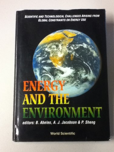 9789810203900: Energy and the Environment: Symposium Held on the Occasion of the 60th Birthday of George D.Cody