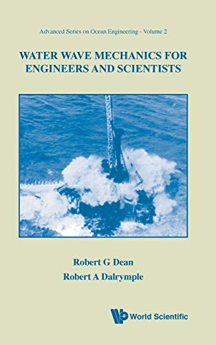 9789810204204: WATER WAVE MECHANICS FOR ENGINEERS AND SCIENTISTS (Advanced Ocean Engineering) (v. 2)