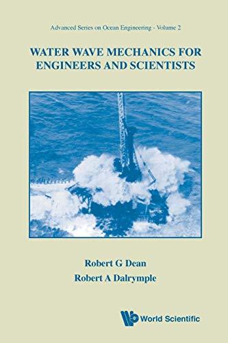 Water Wave Mechanics for Engineers & Scientists: Dean, Dalrymple