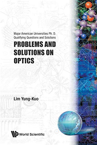 Problems and Solutions on Optics: Lim, Y. K.