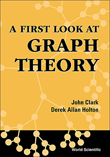 9789810204891: A First Look at Graph Theory
