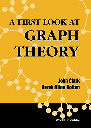 9789810204907: A First Look at Graph Theory