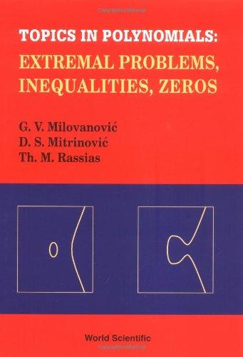 Topics in Polynomials: Milovanovic, Gradimir V.