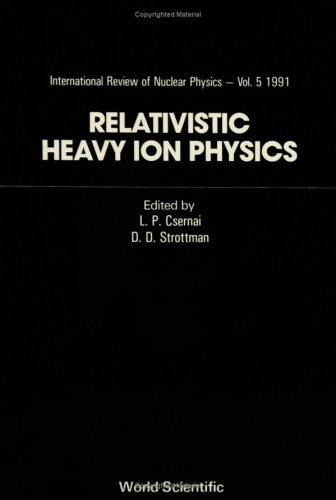 9789810205362: Relativistic Heavy Ion Physics (International Review of Nuclear Physics, Vol. 5-6)
