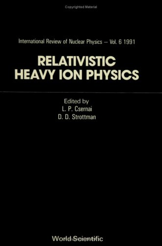 9789810205379: Relativistic Heavy Ion Physics (International Review of Nuclear Physics, Vol. 5-6)