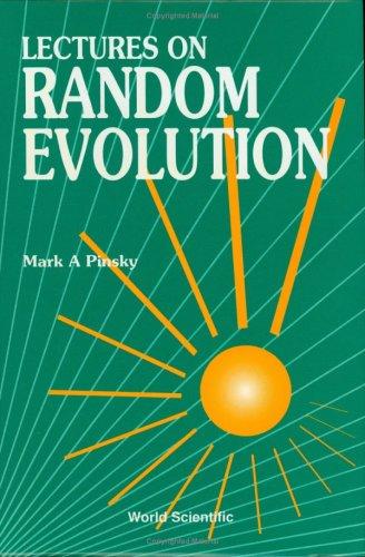 9789810205591: Lectures on Random Evolution