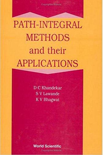 Path Integral Methods and Their Applications (Hardback): Dinkar C. Khandekar, K. V. Bhaguht, Shilpa...