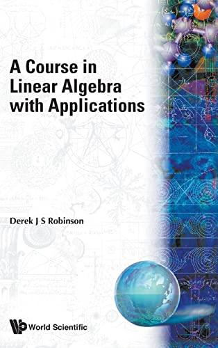 9789810205676: Course in Linear Algebra W/App